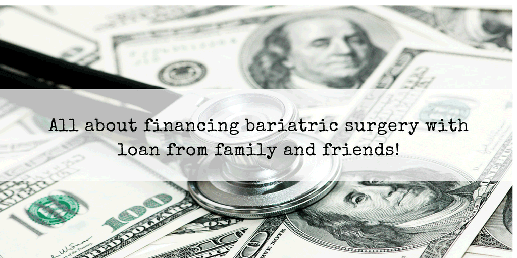 Loan-from-Family-and-Friends-for-bariatric-Surgery-Abroad.png
